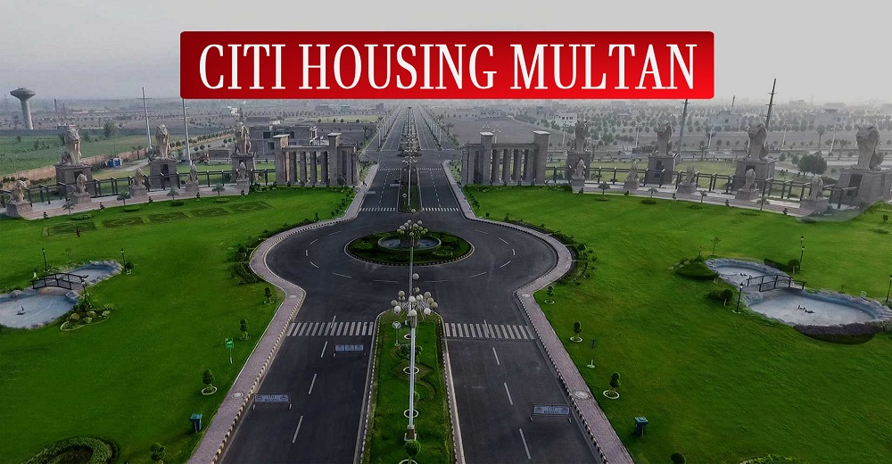 CITI Housing Multan – Project Details, Location Map and Prices