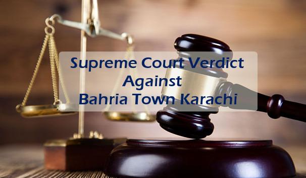 A Review of Supreme Court's Verdict Against Bahria Town Karachi