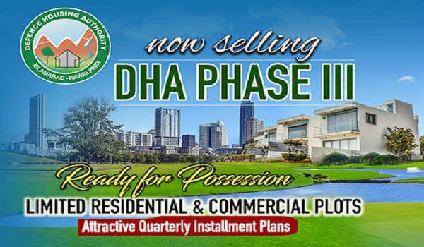DHA Phase 3 Islamabad New Booking Details, Location and Payment Plan