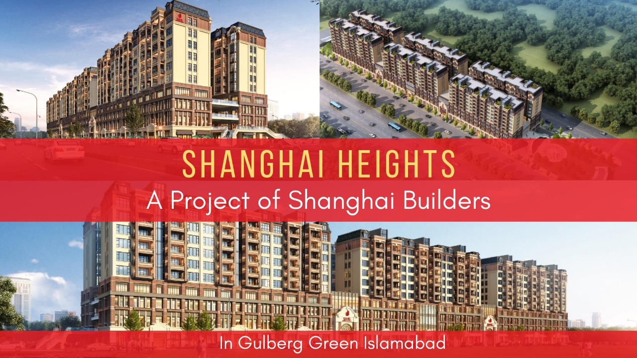 Shanghai Heights – Shopping Mall & Apartments in Gulberg Greens Islamabad