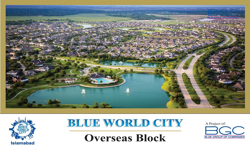 Blue World City Islamabad Launches Overseas Block