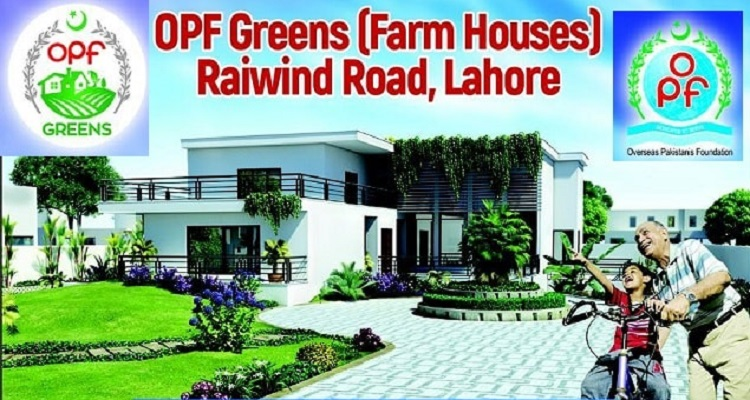 OPF Greens Farm Houses Lahore Launched for Overseas Pakistanis