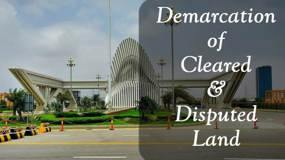 Bahria Town Karachi – Demarcation of Clear and Disputed Land