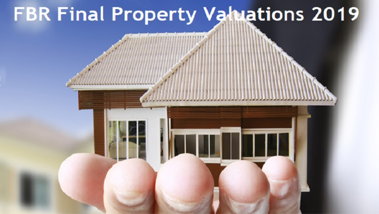 FBR Finalized Property Valuation Rates 2019 in Major Cities of Pakistan